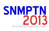Sejumlah persyaratan SNMPTN 2013 yang Harus Dipenuhi