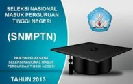 Mekanisme SNMPTN 2013